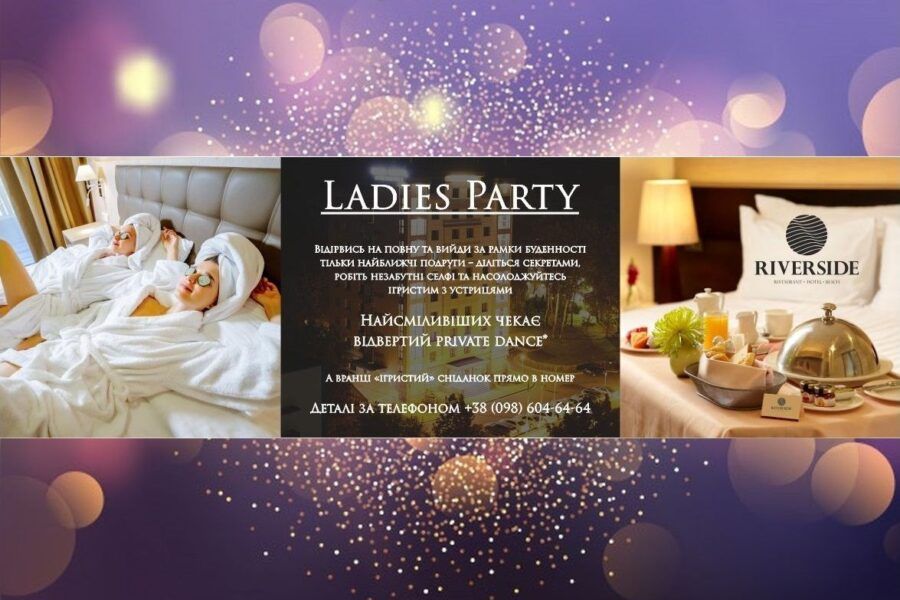 Ladies Party at the RiverSide Hotel